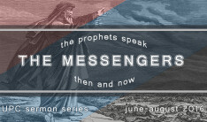The Messengers: The Prophets Speak Then and Now
