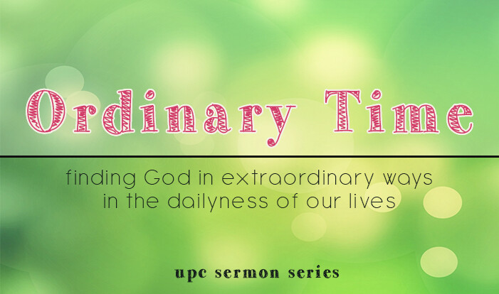 Ordinary Time Sermon Series
